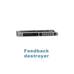 Feedback destroyer